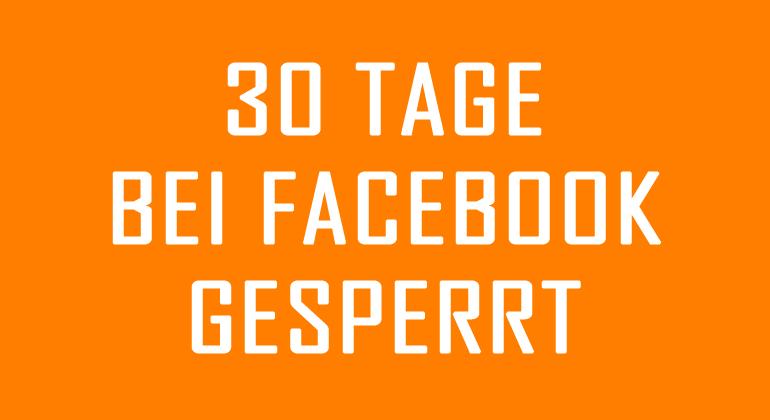 Sperrung 30 Tage Facebook